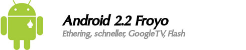 Android 2.2 Froyo Funktionen