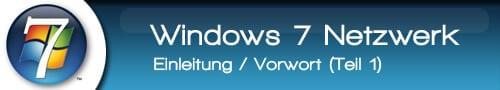windows 7 netzwerk einrichten anleitung netzwerkeinrichtung teil 1. Black Bedroom Furniture Sets. Home Design Ideas