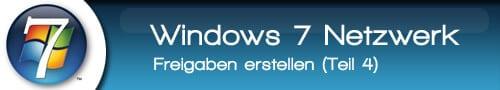 Windows 7 freigaben erstellen