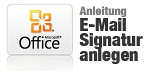 Anleitung E-Mail Signatur anlegen in Outlook