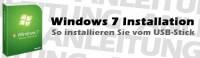 Anleitung: Windows 7 vom USB-Stick installieren