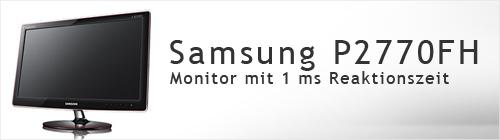 Samsung P2770FH Monitor mit 1 ms Reaktionszeit