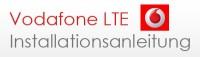 Vodafone LTE einrichten – Anleitung zur Installation von LTE