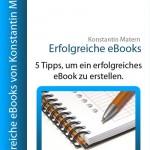 Wie erstelle ich ein erfolgreiches eBook?