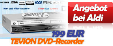Aldi Süd: TEVION DVD-Recorder mit HiFi-Stereo-Video-Recorder