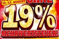 Ohne 19% Mehrwertsteuer bei Media Markt 10.-12. August