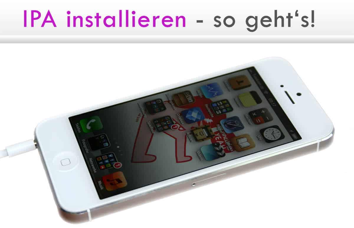 IPA installieren: Anleitung zur Installation von iPhone-Apps